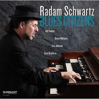 Radam Schwartz - importation USA Blues citoyens [CD]