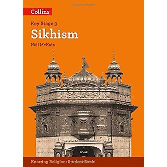 Sikhism by Neil McKain - Robert Orme - 9780008227746 Book