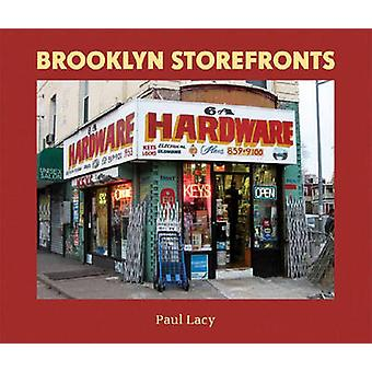 Brooklyn Storefronts by Paul Lacy - 9780393330021 Book