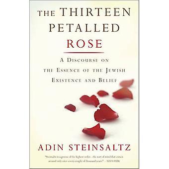 Les treize Rose pétales - un discours sur l'Essence du juif Exis