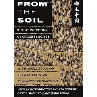 Aus dem Boden - die Grundlagen der chinesischen Gesellschaft - eine Übersetzung des