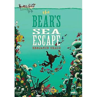 Bear's Sea paeta Benjamin Chaud - 9781452127439 kirja