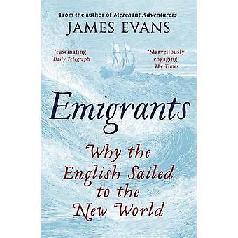 Emigrantes - por qué el inglés navegaban al nuevo mundo por los emigrantes - por qué