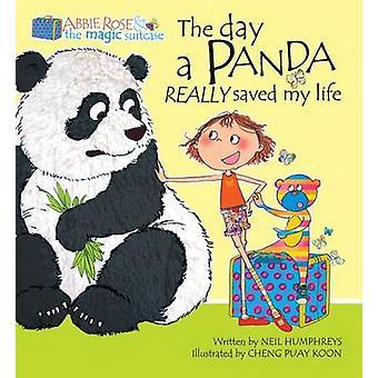 Den dagen som en Panda verkligen räddade mitt liv av Neil Humphreys - Puay Koon Ch