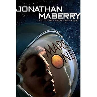 Mars One by Jonathan Maberry - 9781481461627 Book