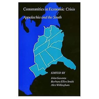 Samhällen i ekonomiska krisen: Appalacherna och söder (Labor & Social förändring)