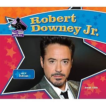 Robert Downey Jr.: Star of Iron Man (Big Buddy Books: Buddy Bios)