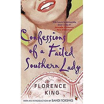 Confessions d'une femme du Sud ayant échouée