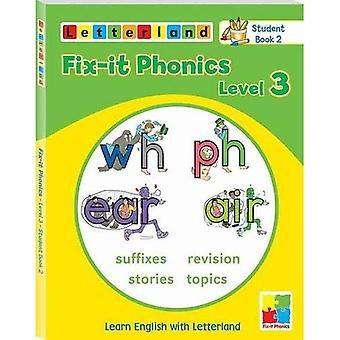 Fix-it Phonics: Studentbook 2 Level 3: Learn English with Letterland