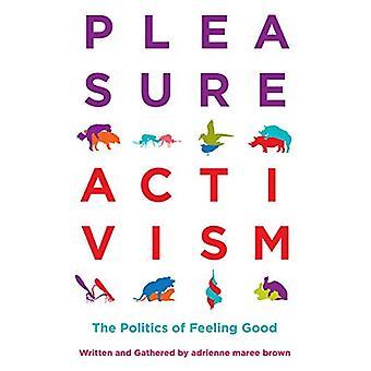 Activismo de placer: La política del sentirse bien