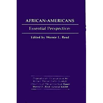 AfricanAmericans Essential Perspectives by Peter & Margo