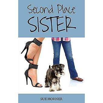 Second Place Sister by Horner & Sue