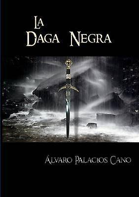 La Daga Negra by Palacios & lvaro