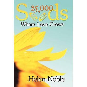 25000 Samen wo Liebe wächst durch Noble & Helen
