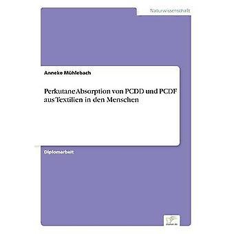Perkutane Absorption von PCDD et PCDF aus Textilien dans den Menschen par Mhlebach & Anneke