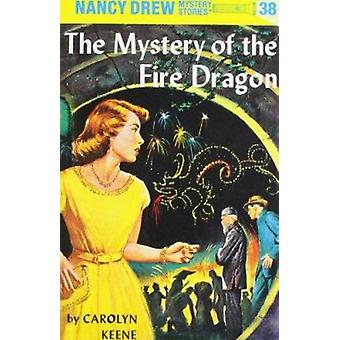 Mystery of the Fire Dragon (New edition) by C. Keene - 9780448095387