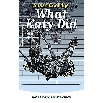 What Katy Did by What Katy Did - 9780486822525 Book