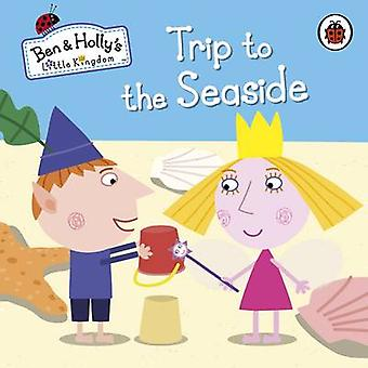 Ben ja Holly's Little Kingdom-retki meren rantaan-9780723271796 B