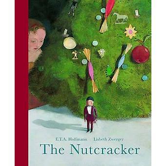 The Nutcracker by E. T. A. Hoffmann - Lisbeth Zwerger - 9780735842700