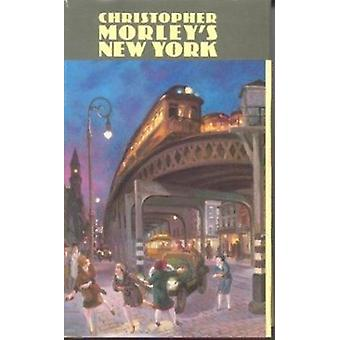 New York by Christopher Morley - Walter Jack Duncan - 9780823212149 B