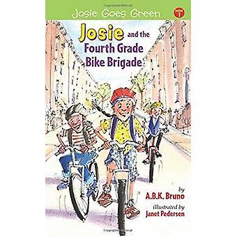 Josie & the Fourth Grade Bike Brigade - Book 1 by Kenny Bruno - Beth H