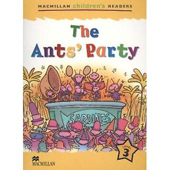 The Ant's Party - Level 3 (New edition) by Nick Beare - Jeanette Green