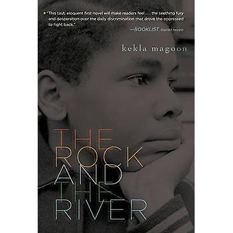The Rock and the River by Kekla Magoon - 9781416978039 Book