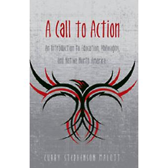 A Call to Action - An Introduction to Education - Philosophy - and Nat
