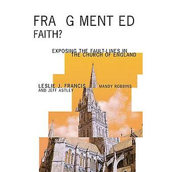 Fragmented Faith? - Exposing the Fault-Lines in the Church of England