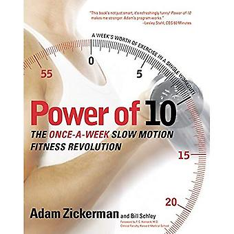 Power of Ten: The Once - a - Week Slow Motion Fitness Revolution (Harperresource Book)