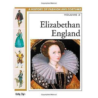 Elizabethan England: volym 3 (History of Fashion & kostym)