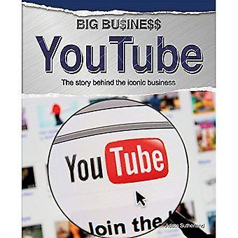 Big Business: YouTube