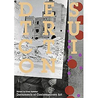 Zerstörung (Whitechapel: Dokumente für zeitgenössische Kunst)