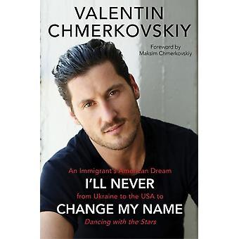 Unti Val Chmerkovskiy Memoir by Valentin Chmerkovskiy