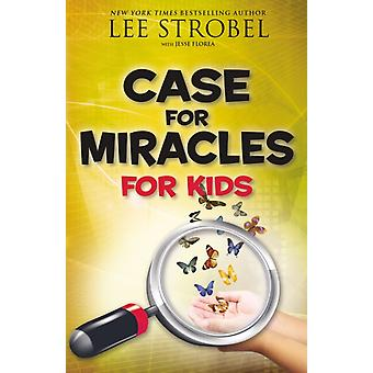 Case for Miracles for Kids by Lee Strobel