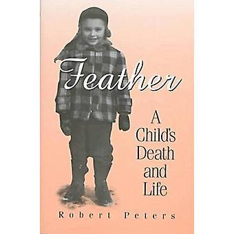 Plume - mort de l'enfant et de la vie par Robert Peters - Bo 9780299153601