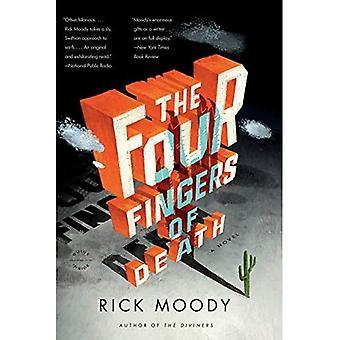 Les quatre doigts de la mort : un roman