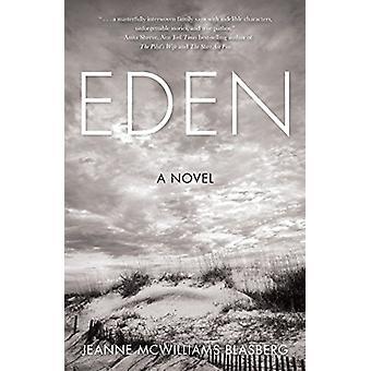 Eden by Jeanne McWilliams Blasberg - 9781631521881 Book