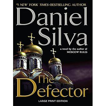 The Defector (large type edition) by Daniel Silva - 9781594134166 Book