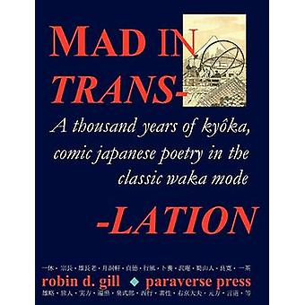 MAD IN TRANSLATION by Gill & Robin D.