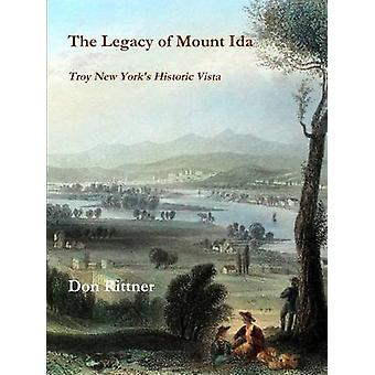The Legacy of Mount Ida by Rittner & Don