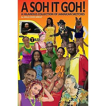 A Soh It Goh by Wright & Joelle Cohen