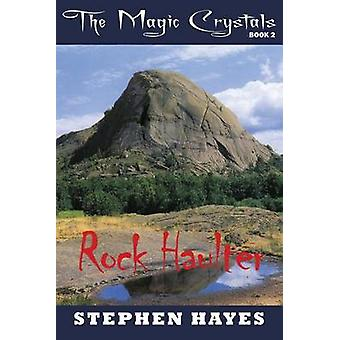 Rock Haulter by Hayes & Stephen