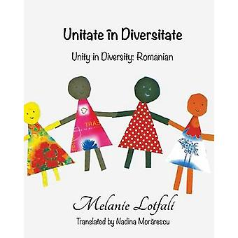 Unitate n Diversitate Unity in Diversity  Romanian by Lotfali & Melanie
