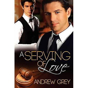 A Serving of Love by Grey & Andrew