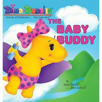 The Baby Buddy by Eeebs & Aunt