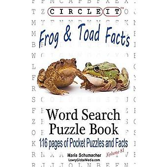 Circle It Frog and Toad Facts Word Search Puzzle Book by Lowry Global Media LLC