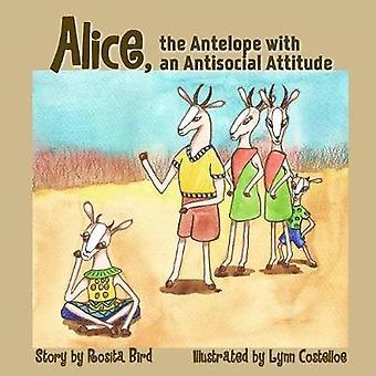 Alice the Antelope with an Antisocial Attitude by Bird & Rosita
