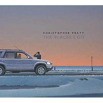 Christopher Pratt - The Places I Go by Mireille Eagan - 9780864928849
