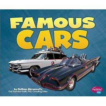 Famous Cars by Melissa Abramovitz - Phd Gail Saunders-Smith - Leslie